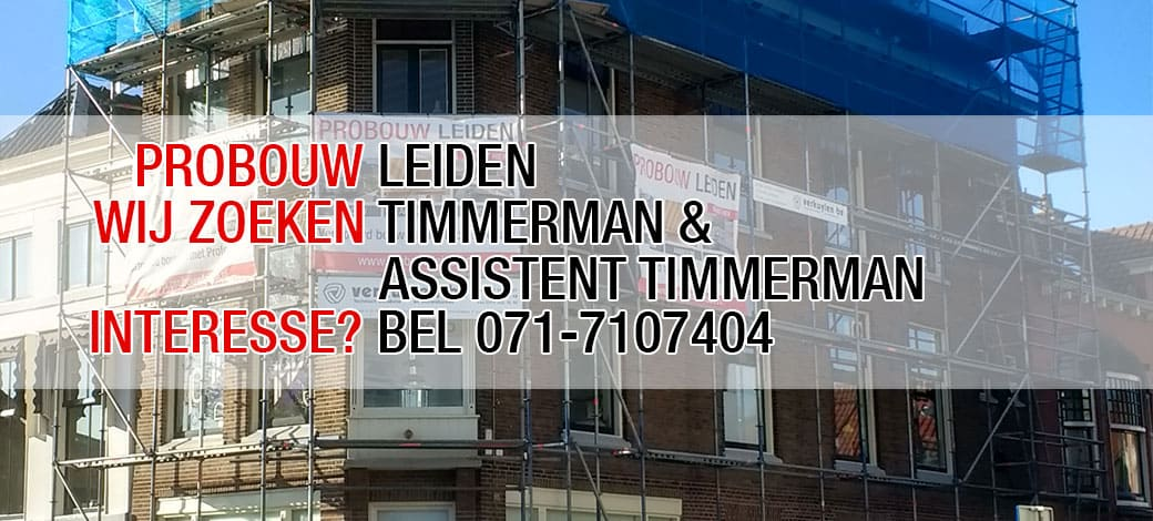 Vacature: timmerman (-assistent) opgelet!